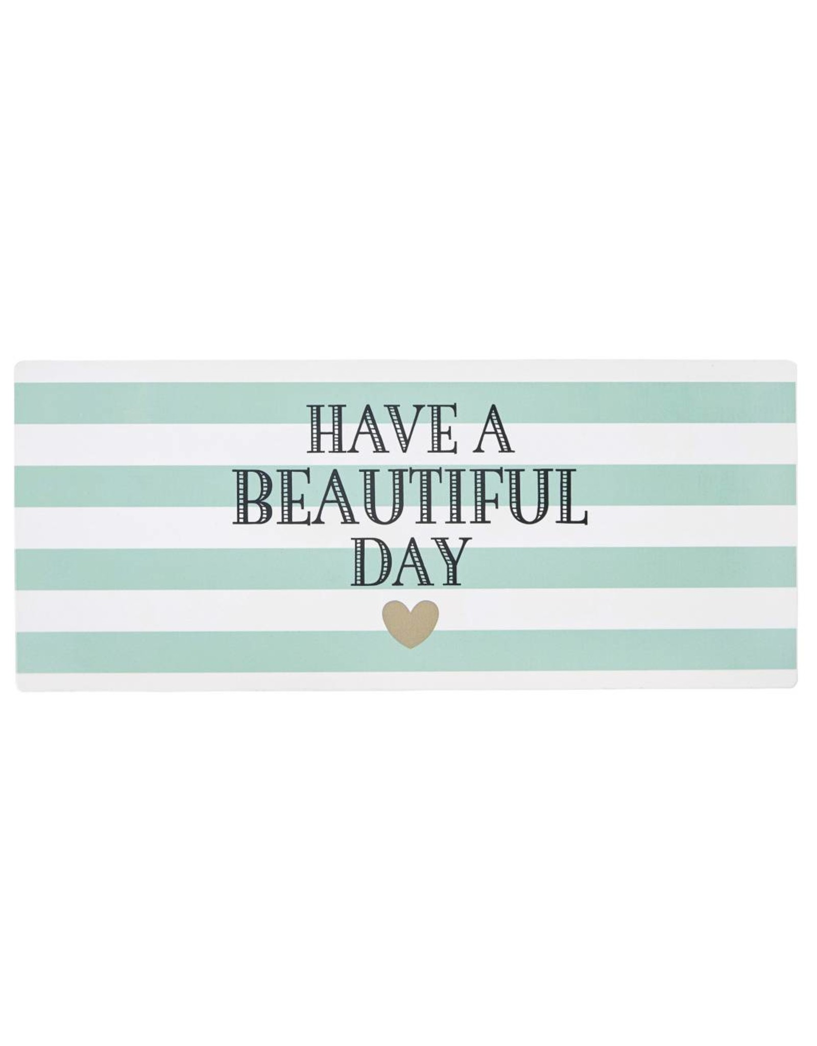 Miss Etoile Sign - Have a beautiful day