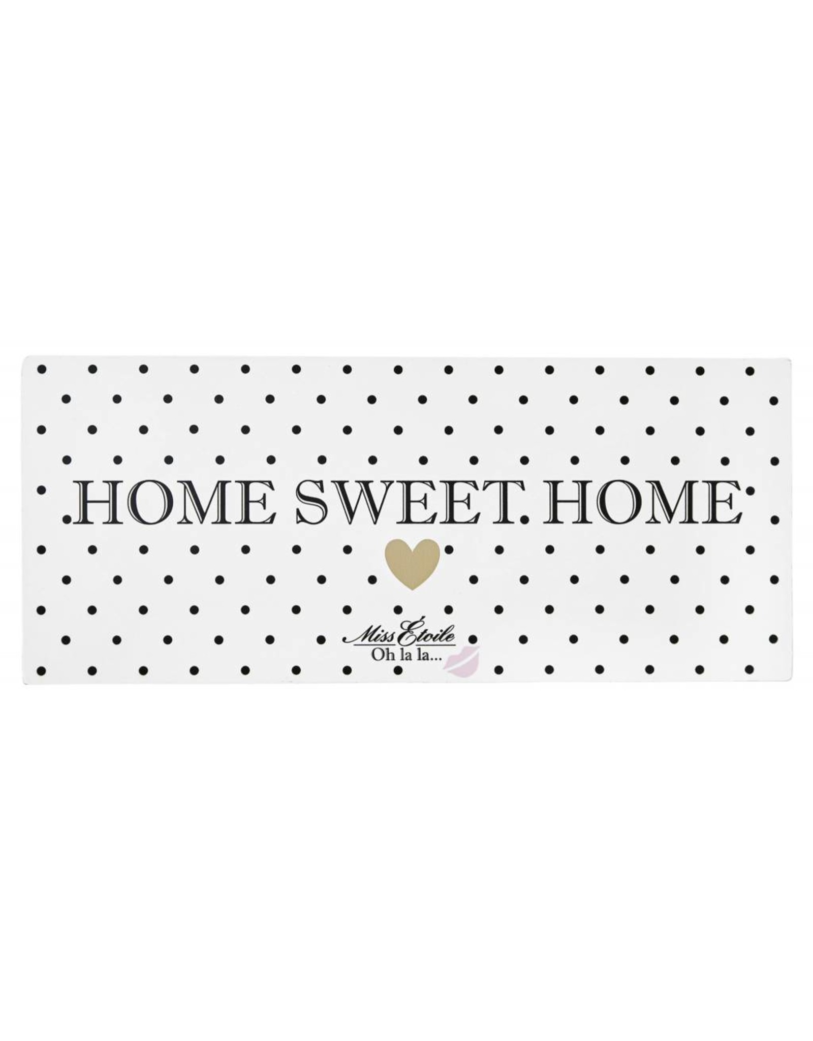 Miss Etoile Sign - Home Sweet Home