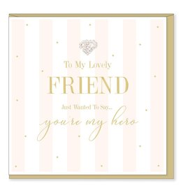 Hearts Design Lovely Friend - You're my Hero