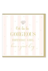Hearts Design Wenskaart - Ooh La La Gorgeous Birthday Girl