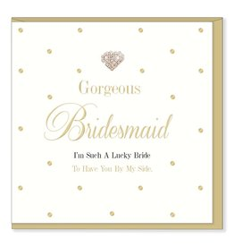 Hearts Design Wenskaart - Gorgeous Bridesmaid