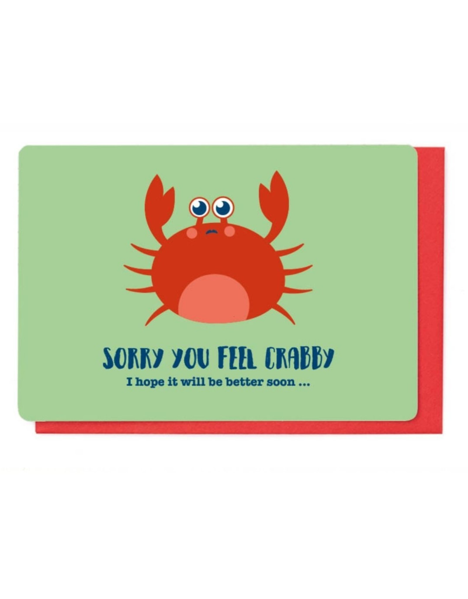 Enfant Terrible Wenskaart - Sorry you feel Crabby