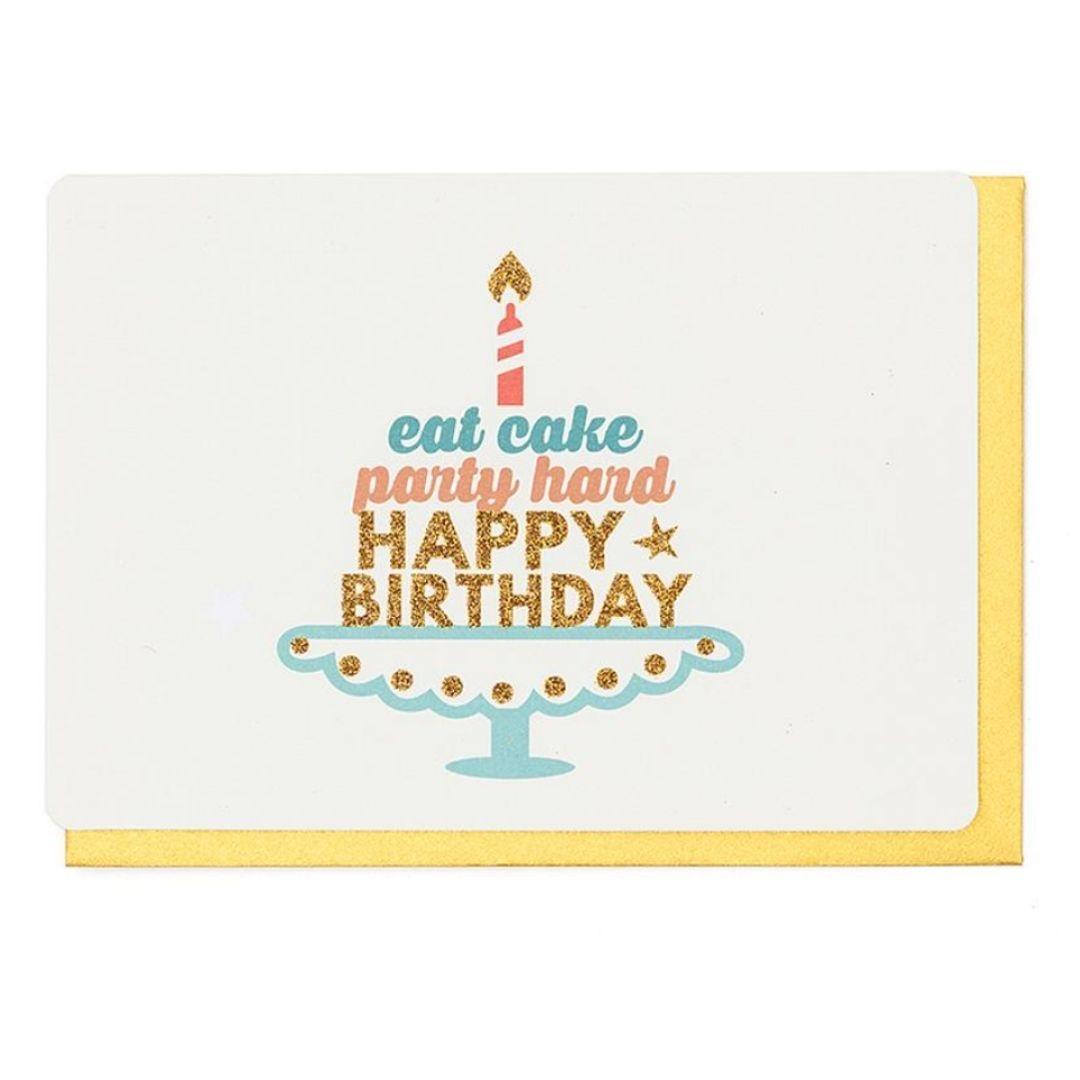 Enfant Terrible Wenskaart - Eat Cake, Party hard, Happy Birthday