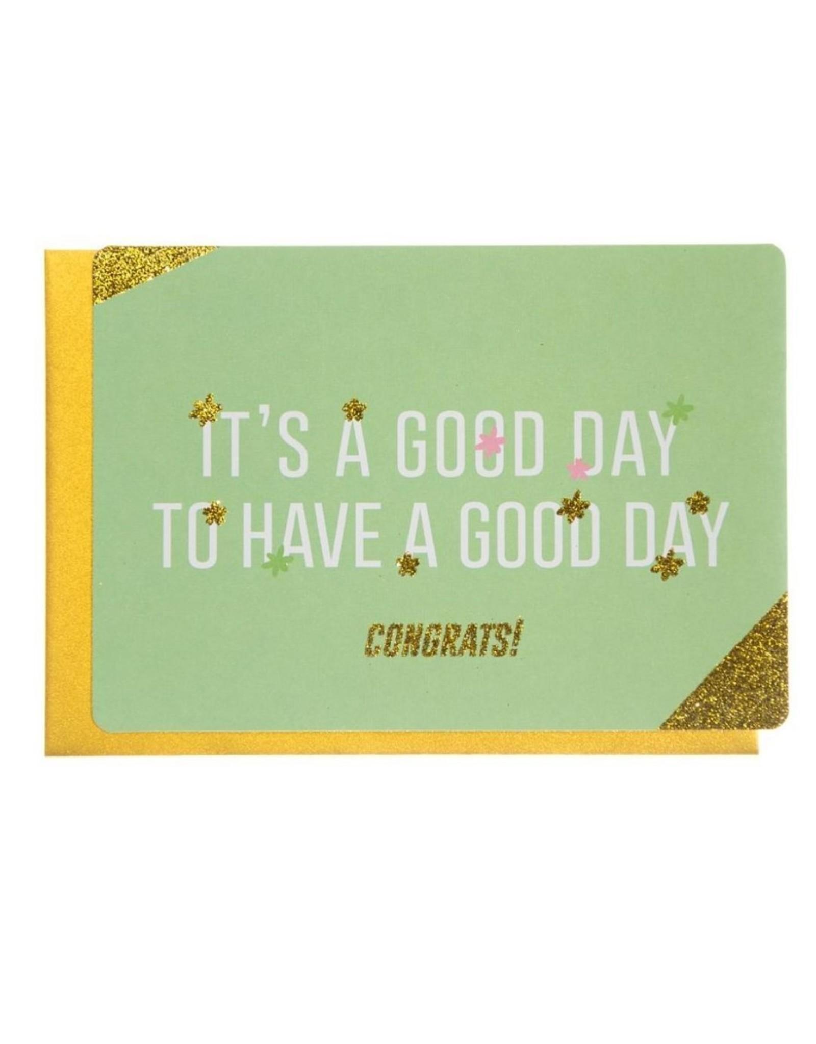 Enfant Terrible Wenskaart - It's a Good Day