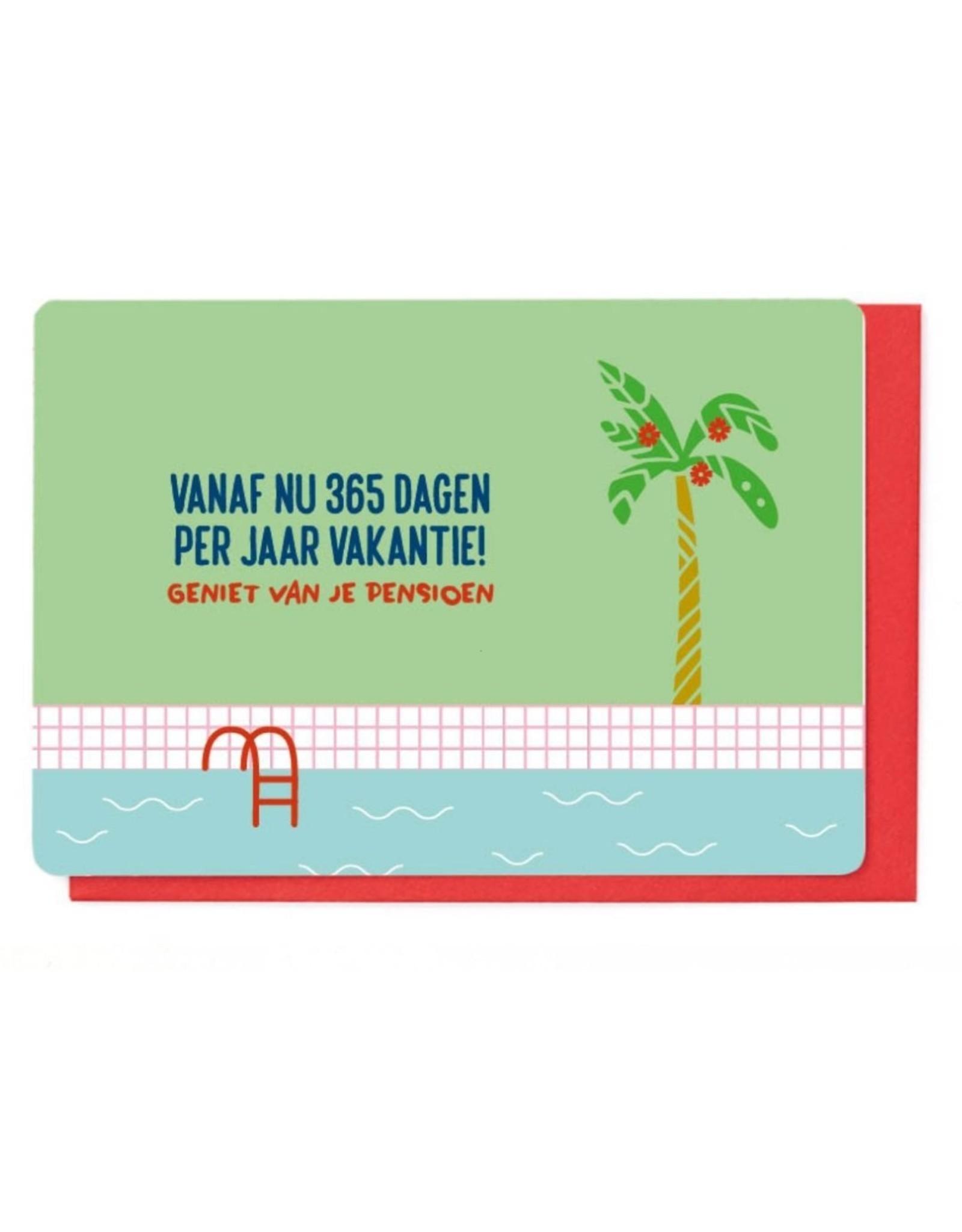 Enfant Terrible Wenskaart - 365 Dagen Vakantie