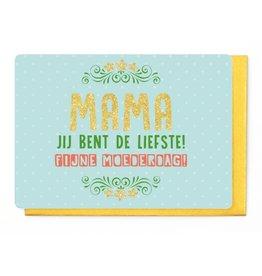 Enfant Terrible Wenskaart - Mama jij bent de Liefste - Fijne Moederdag!