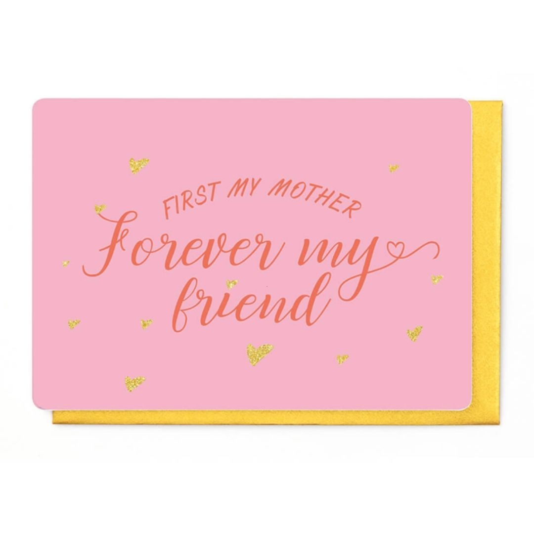 Enfant Terrible Wenskaart - First my Mother - Forever my Friend