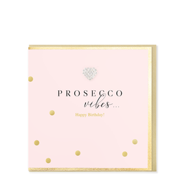 Hearts Design Wenskaart - Prosecco Vibes... Happy Birthday