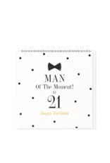 Hearts Design Wenskaart - Man of the Moment at 21 - Happy Birthday