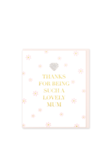 Hearts Design Wenskaart - Thanks for being such a Lovely Mum