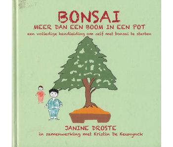 Bonsai - Meer dan een boom in een pot | Janine Droste | Jaboke Bonsai | 2018 | Dutch