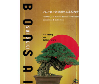 De 11e Azië-Pacific Bonsai en Suiseki-conventie en -tentoonstelling | Azië-Pacific Bonsai Association | Kinbon | 2011 | Japan