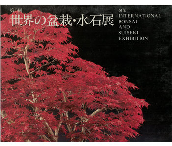 6e internationale bonsai- en suiseki-tentoonstelling | Nippon Bonsai Association | Japan