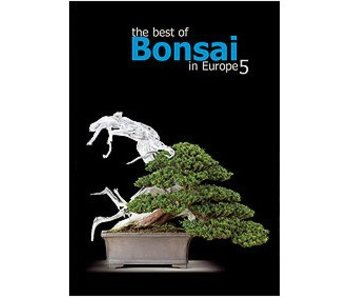 The best of Bonsai in Europe Band 5