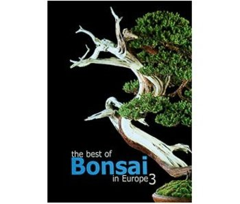 The best of Bonsai in Europe Band 3