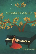 Mermaid Magic CD Tylaine Van den Broeck