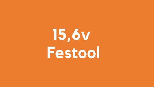 15,6v accu voor Festool gereedschap