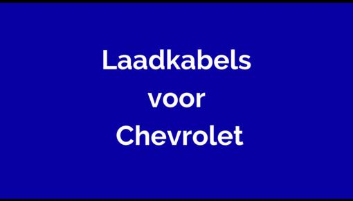 Laadkabel  voor Chevrolet