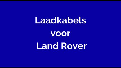 Laadkabel voor Land Rover