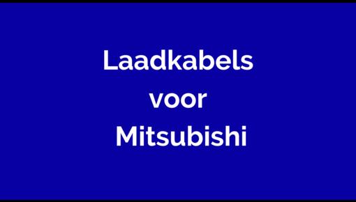 Laadkabel voor Mitsubishi