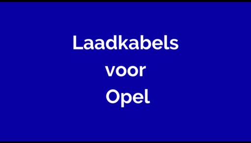 Laadkabel  voor Opel