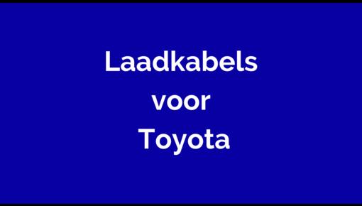 Laadkabel voor Toyota