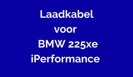 Laadkabel voor BMW 225xe iPerformance