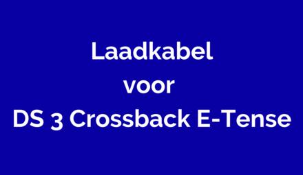 Laadkabel voor DS 3 Crossback E-Tense