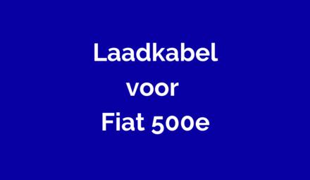 Laadkabel voor Fiat 500e