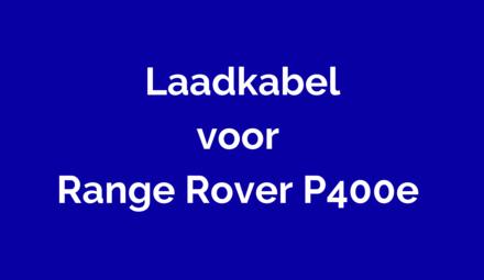 Laadkabel voor Range Rover P400e
