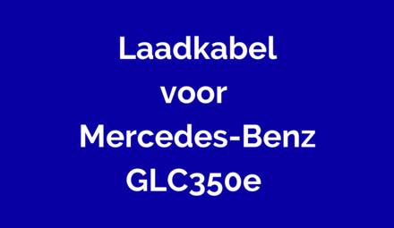 Laadkabel voor Mercedes-Benz GLC350e