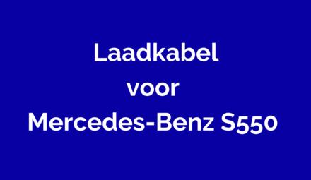 Laadkabel voor Mercedes-Benz S550
