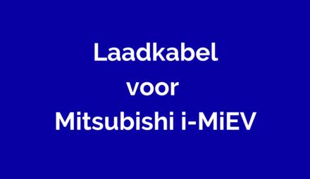 Laadkabel voor Mitsubishi i-MiEV