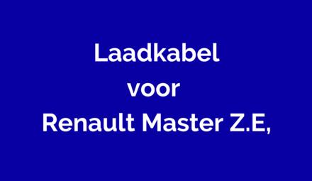 Laadkabel voor Renault Master Z.E.