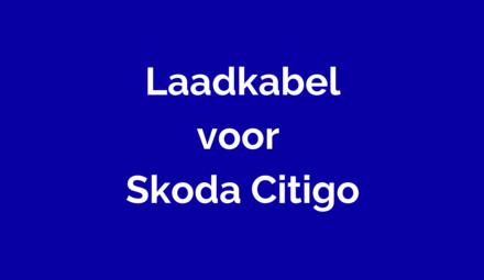 Laadkabel voor Skoda Citigo