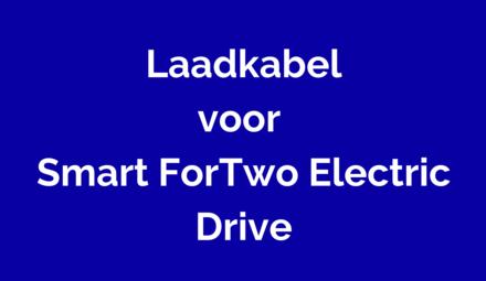 Laadkabel voor Smart ForTwo Electric Drive