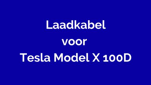 Laadkabel voor Tesla Model X 100D
