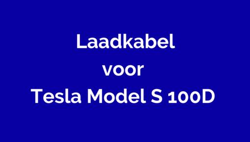 Laadkabel voor Tesla Model S 100D