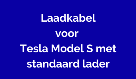 Laadkabel voor Tesla Model S met standaard lader