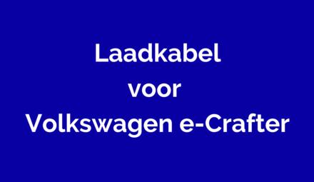 Laadkabel voor Volkswagen e-Crafter