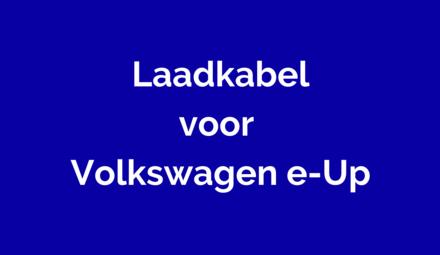 Laadkabel voor Volkswagen e-Up