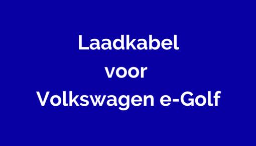 Laadkabel voor Volkswagen e-Golf