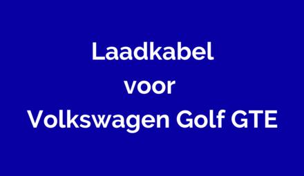 Laadkabel voor Volkswagen Golf GTE