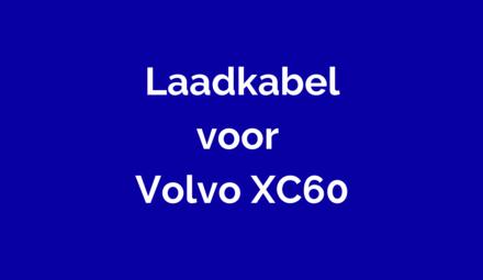 Laadkabel voor Volvo XC60
