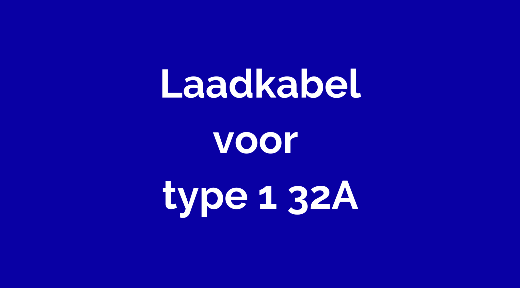 Type 1 1-fase 32A