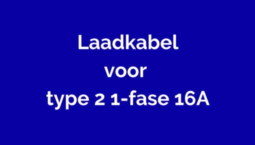 Laadkabels voor type 2 1-fase 16A (Mennekes) voor elektrische auto's