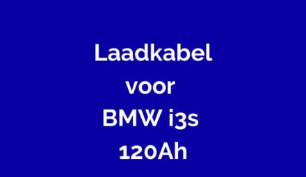 Laadkabel voor BMW  i3s 120Ah