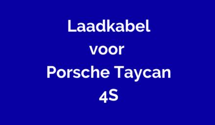 Laadkabel voor Porsche Taycan 4S