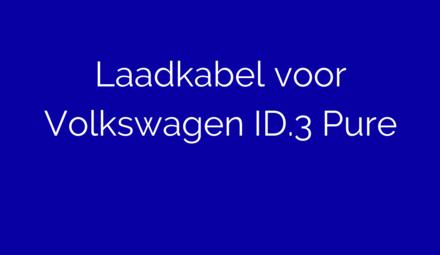 Laadkabel voor Volkswagen ID.3 Pure