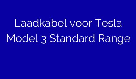 Laadkabel voor Tesla Model 3 Standard Range